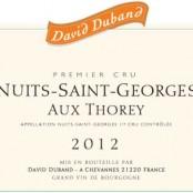 2012 David Duband Nuits St Georges 1er Aux Thorey