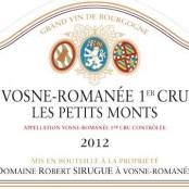 2014 Robert Sirugue Vosne Romanee 1er Petits Monts