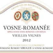 2015 Robert Sirugue Vosne Romanee Vieilles Vignes