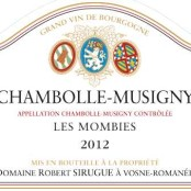 2013 Robert Sirugue Chambolle Musigny les Mombies