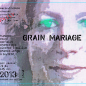 2013 Marie Therese Chappaz Grain Mariage