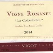 2014 Fabrice Vigot Vosne Romanée villages la Colombière