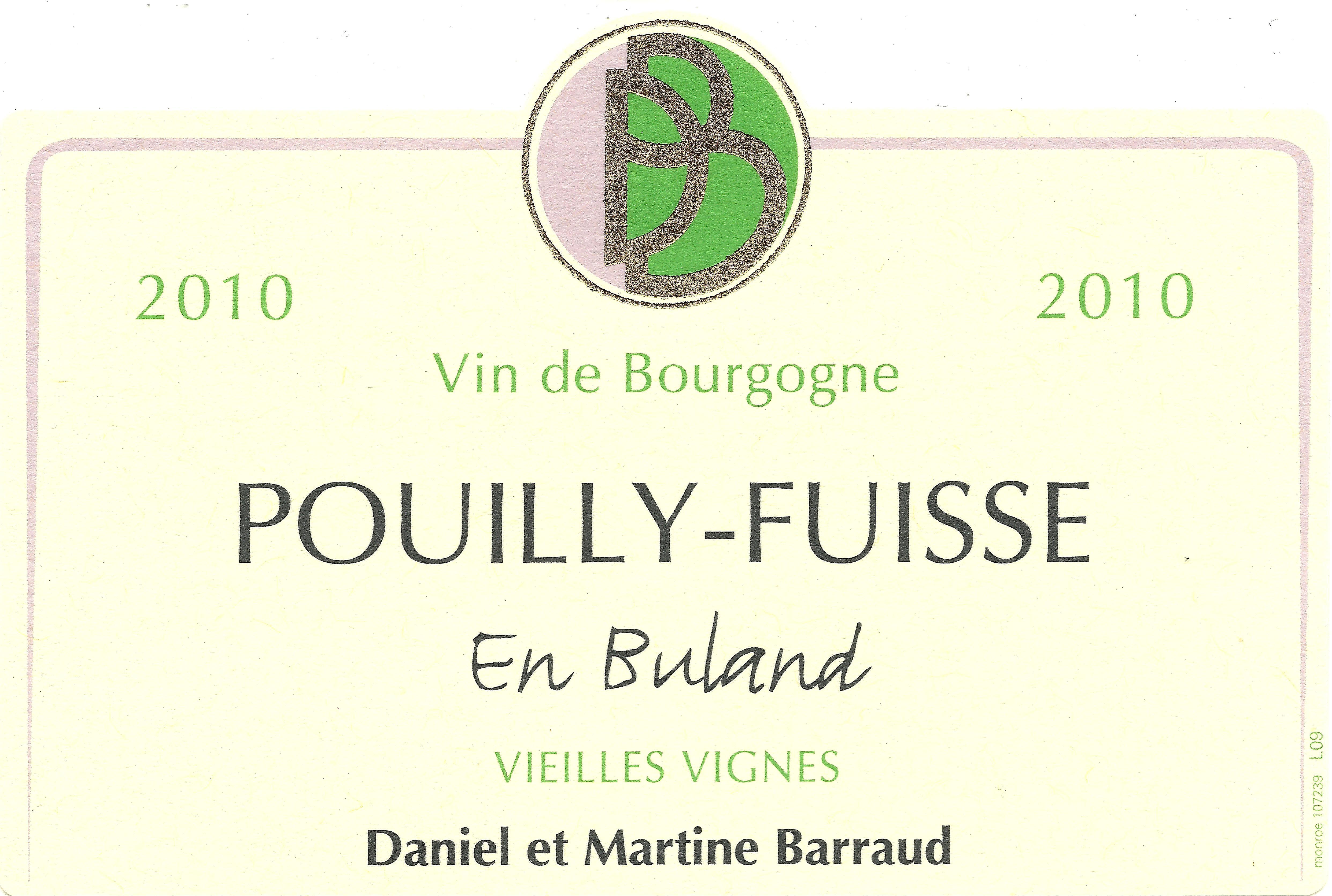 2015 Daniel Barraud Pouilly Fuissé En Buland