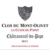 2015 Clos du Mont Olivet Chateauneuf du Pape Cuvee du Papet Magnum